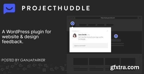 ProjectHuddle v3.9.20 - WordPress Plugin For Website Design Communication + Add-Ons