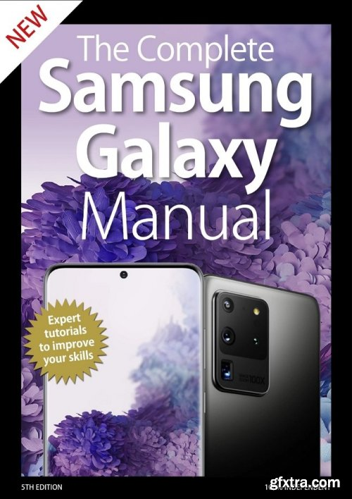 The Complete Samsung Galaxy Manual - 5th Edition 2020