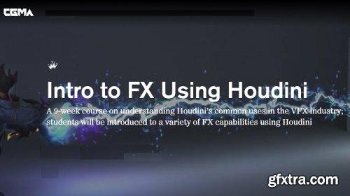 CGMA – Intro to FX Using Houdini