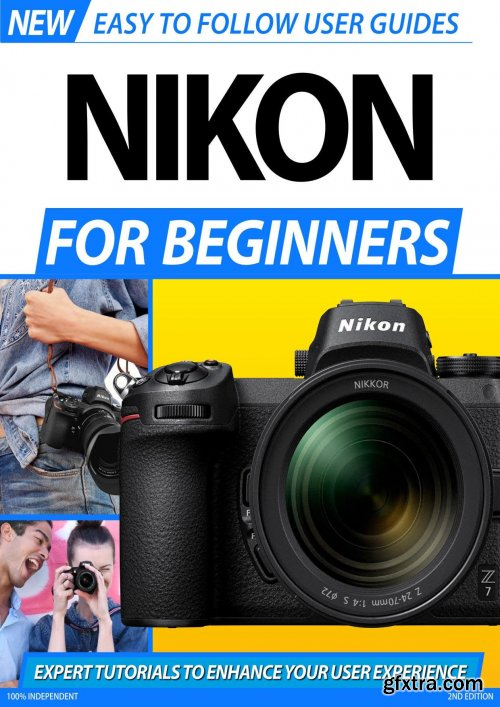 Nikon For Beginners - 2nd Edition 2020