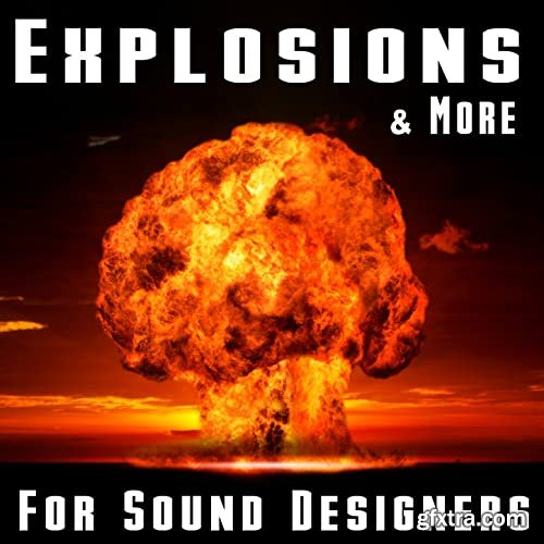 The Hollywood Edge Sound Effects Library Explosions & More for Sound Designers FLAC