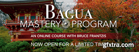 Bruce Kumar Frantzis - Bagua Mastery Program