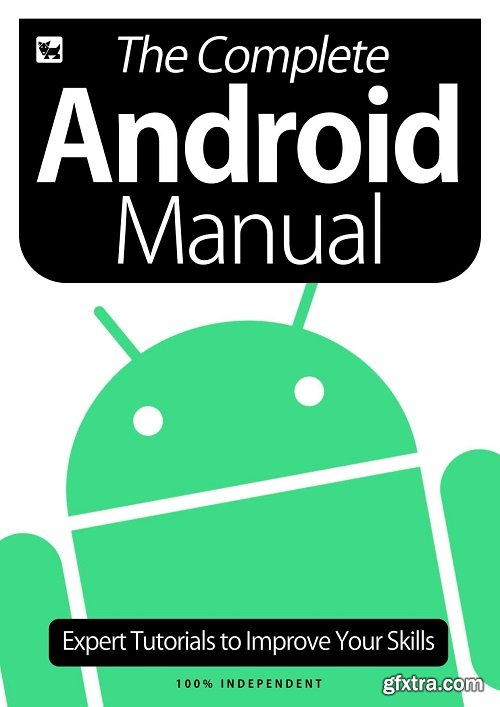 The Complete Android Manual - Expert Tutorials To Improve Your Skills, July 2020