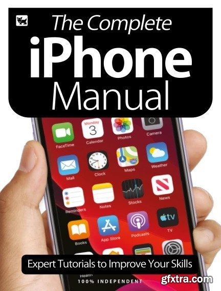 The Complete iPhone Manual - Expert Tutorials To Improve Your Skills - July 2020