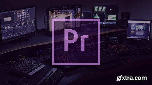 Adobe Premiere Pro Full Course For Beginners: Learn To Edit Professionally
