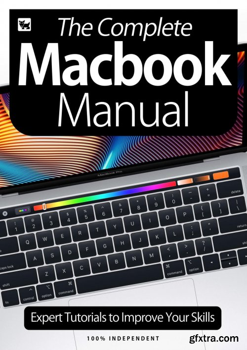 The Complete MacBook Manual - Expert Tutorials To Improve Your Skills, July 2020