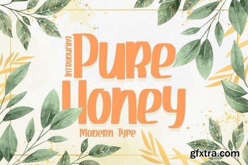 Pure Honey  Modern Type