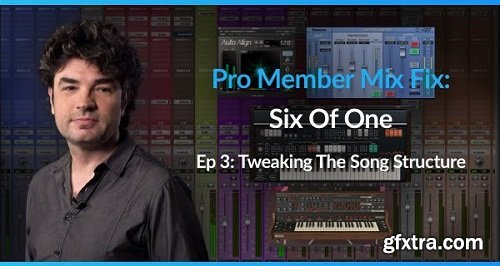 PUREMIX Pro Member Mix Fix Six Of One Episode 3 Tweaking The Song Structure TUTORiAL-SYNTHiC4TE