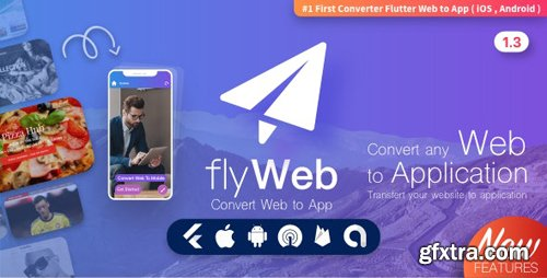 CodeCanyon - FlyWeb for Web to App Convertor Flutter v1.3 + Admin Panel - 26840230