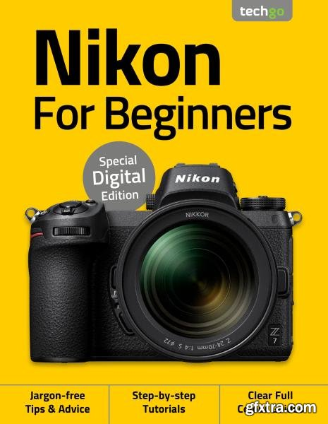 Nikon For Beginners - 3rd Edition - August 2020