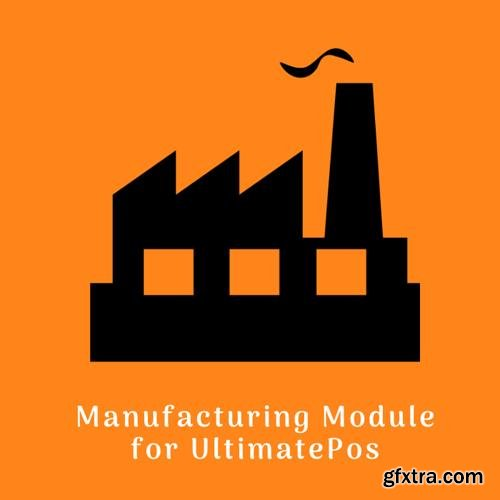 Manufacturing Module for UltimatePOS v2.0