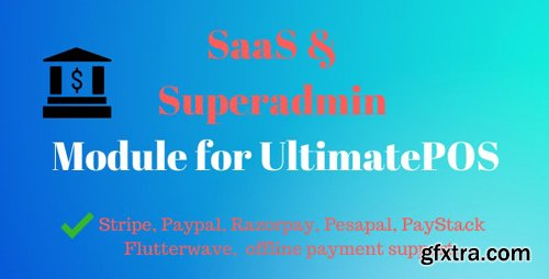 CodeCanyon - SaaS & Superadmin Module for UltimatePOS - Advance v2.2 - 22394431