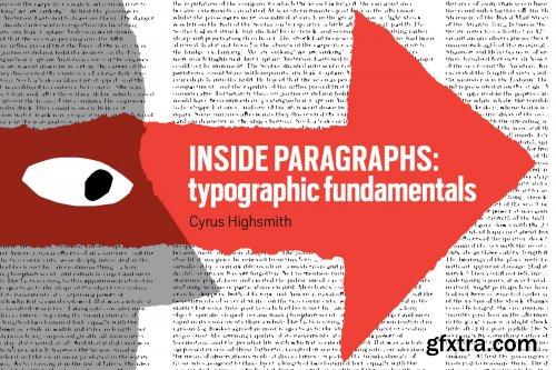 Inside Paragraphs: Typographic Fundamentals