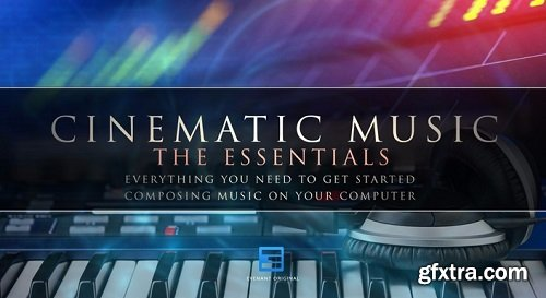 Evenant Cinematic Music The Essentials TUTORiAL-AwZ