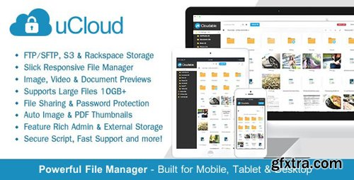 CodeCanyon - uCloud v2.0.1 - File Hosting Script - Securely Manage, Preview & Share Your Files - 14341108