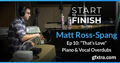 PUREMIX Matt Ross-Spang Episode 10 Thats Love Piano and Vocal Overdubs TUTORiAL-SYNTHiC4TE