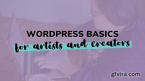 WordPress Basics for Artists & Creators