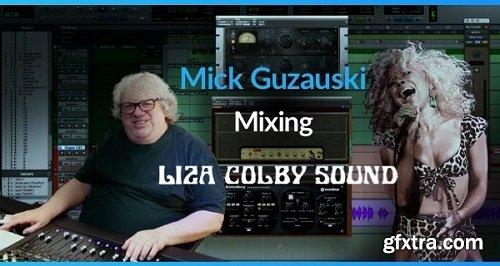 PUREMIX Mick Guzauski Mixing The Liza Colby Sound TUTORiAL-SYNTHiC4TE