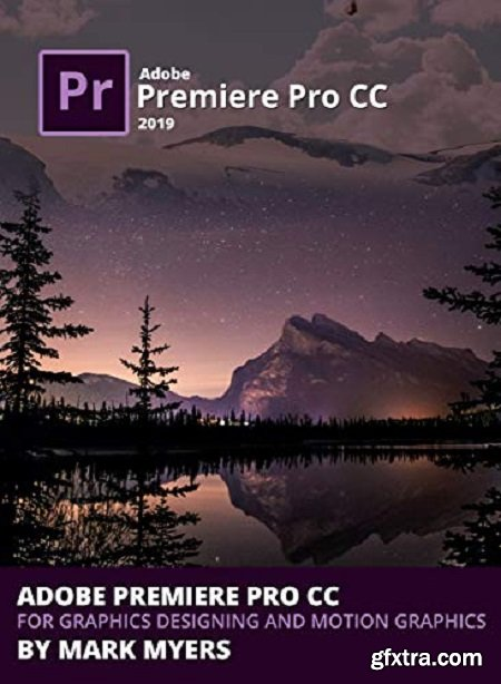Adobe Premiere Pro CC for Graphics Designing and Motion Graphics