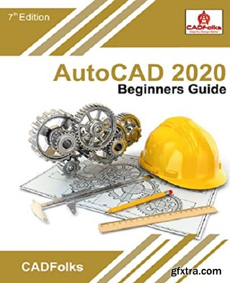 AutoCAD 2020 Beginners Guide