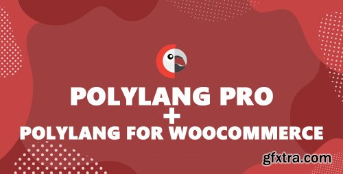 Polylang Pro v2.8.2 / Polylang for WooCommerce v1.5.0 - Adds Multilingual Capability to WordPress