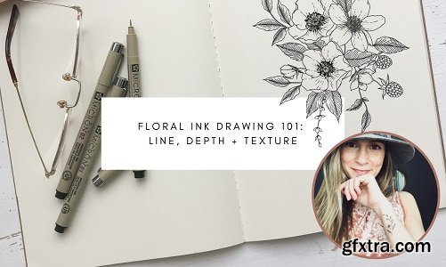 Floral Ink Drawing 101: Line, Depth and Texture