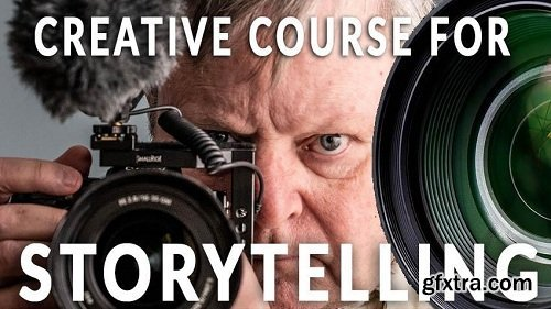 Video Storytelling: How to Shoot Engaging Stories Like A Broadcasting Pro