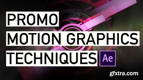 Motion Graphics Techniques in After Effect, Promo & Title Animation