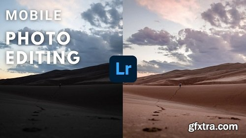 Mobile Photo Editing: Learn To Edit Pictures Like a Pro Using Your Smartphone