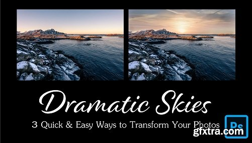 3 Quick and Easy Ways to Give Your Photos Dramatic Skies in Photoshop CC
