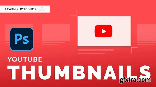 Make An Eye-Catching Youtube Thumbnail in Photoshop