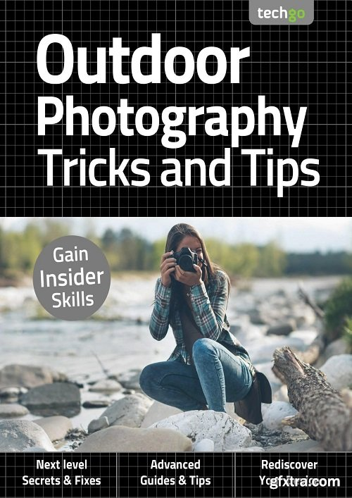 Outdoor Photography Tricks and Tips - 2nd Edition September 2020