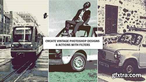 Create vintage Photoshop designs & actions with filters