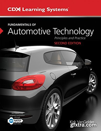 Fundamentals of Automotive Technology: Principles and Practice, 2nd Edition