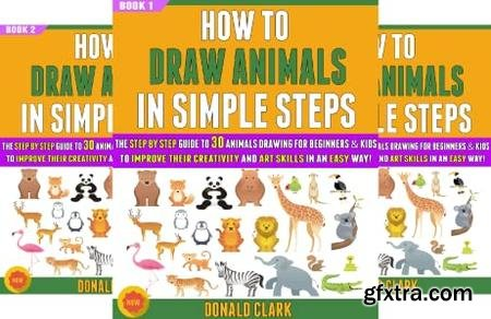 How To Draw Animals In Simple Steps (7 book)