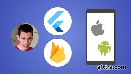 Flutter & Firebase: Build a Complete App for iOS & Android