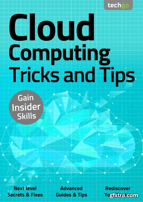 Cloud Computing, Tricks And Tips - 2nd Edition September 2020