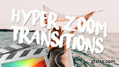 Hyper Zoom Transitions for Final Cut Pro