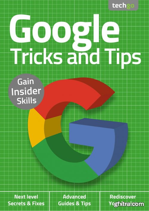 Google, Tricks And Tips - 2nd Edition September 2020