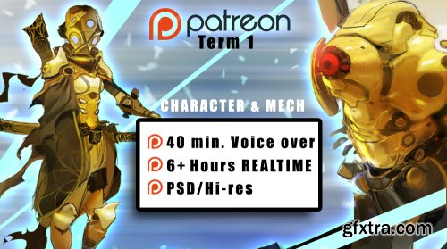 Gumroad – Term 1 Patreon – Character & Mech – Timelapse Voiceover (40 min) & RealTime footage (6+ hours) By Ahmed Aldoori