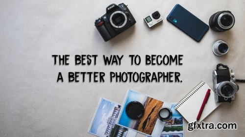 The Best way to become a Better Photographer. Sharing my personal experience with 365 project