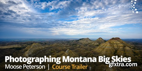 KelbyOne - Photographing Montana Big Skies with Moose Peterson