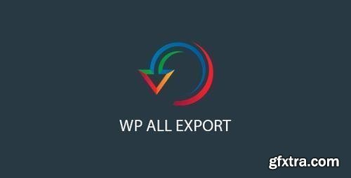 WP All Export Pro v1.6.2 - Export anything in WordPress to CSV, XML, or Excel