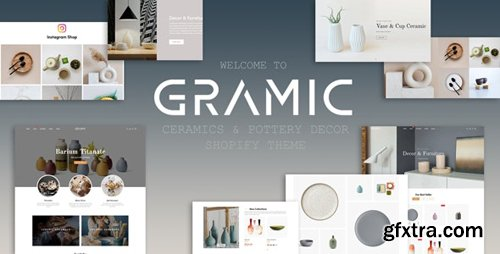 ThemeForest - Gramic v1.0.0 - Ceramics & Pottery Decor Shopify Theme - 27776856