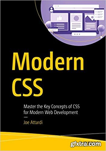 Modern CSS: Master the Key Concepts of CSS for Modern Web Development
