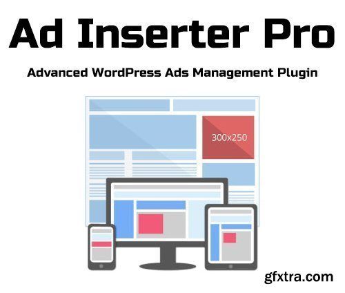 Ad Inserter Pro v2.6.15 - Advanced WordPress Ads Management Plugin - NULLED