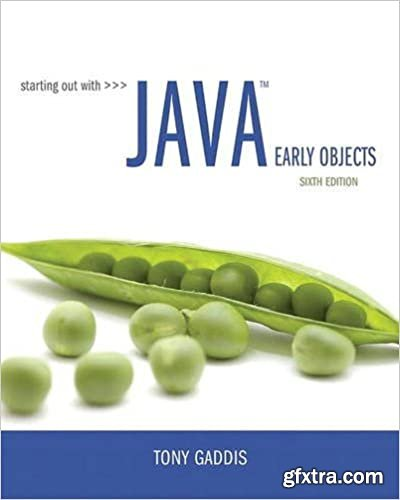 Starting Out with Java: Early Objects Ed 6