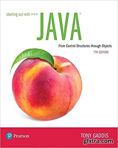 Starting Out with Java: From Control Structures through Objects  Ed 7