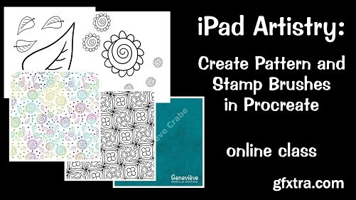 iPad Artistry: Create Pattern and Stamp Brushes in Procreate