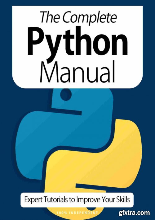 The Complete Python Manual - Expert Tutorials To Improve Your Skills, 7th Edition October 2020